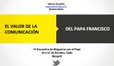 El valor de la comunicación del Papa Francisco#bcepIV
